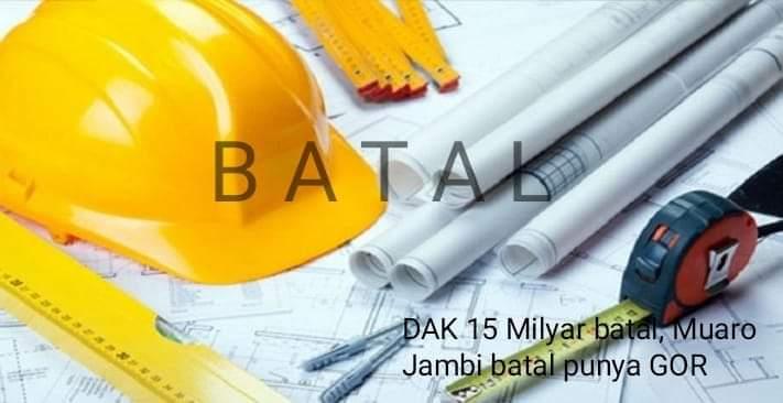 Proyek senilai Rp 15 Milyar, batal mengucur ke Muaro Jambi. Sedianya, dana DAK itu untuk pembangunan GOR. Foto : Ilustrasi proyek batal. net