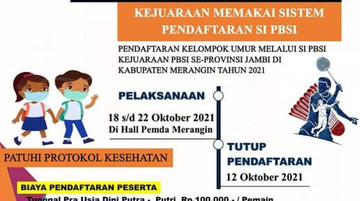 PBSI Kabupaten Merangin mengelar kejuaraan Bulutangkis antar klub seProvinsi Jambi pada 18-22 Oktober 2021. Mengembalikan marwah Merangin sebagai juara bulutangkis di Provinsi Jambi, menjadi target PBSI.
